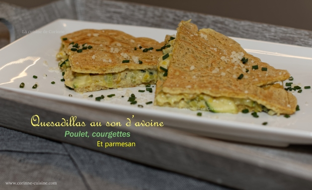 Quesadillas au poulet et courgette